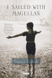 I Sailed With Magellan - Stuart Dybek