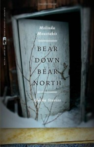 Bear Down, Bear North - Melinda Moustakis