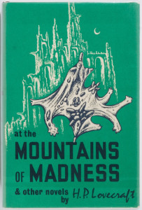 "Lovecraft's ""Mountains of Madness"" first edition book jacket."